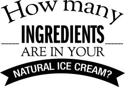 How Many Ingredients Are In Your Natural Ice Cream?